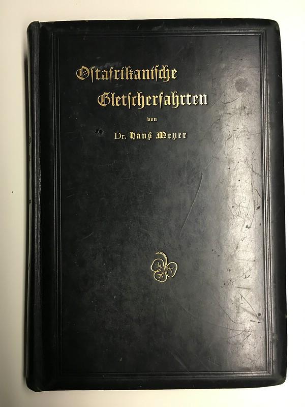01. 1890 - Ostafrikanische Gletscherfahrten, Dr. Hans Meyer, Verlag Duncker & Humblot, Leipzig,<br>Prachtausgabe in Leder und mit Goldschnitt,<br><b>Der Buchdeckel</b>