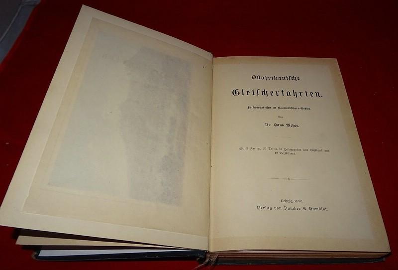 04. 1890 - Ostafrikanische Gletscherfahrten, Dr. Hans Meyer, Verlag Duncker & Humblot, Leipzig,<br>Prachtausgabe in Leder und mit Goldschnitt,<br><b>Die Deckseite</b>