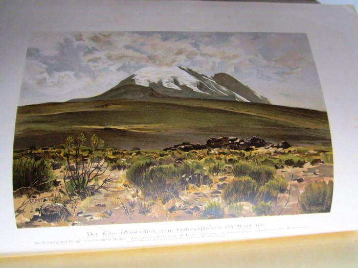 07. 1900 - Der Kilimandjaro, Prof. Dr. Hans Meyer, Verlag Dietrich Reimer, Berlin,<br><b>Ernst Platz Bild</b>