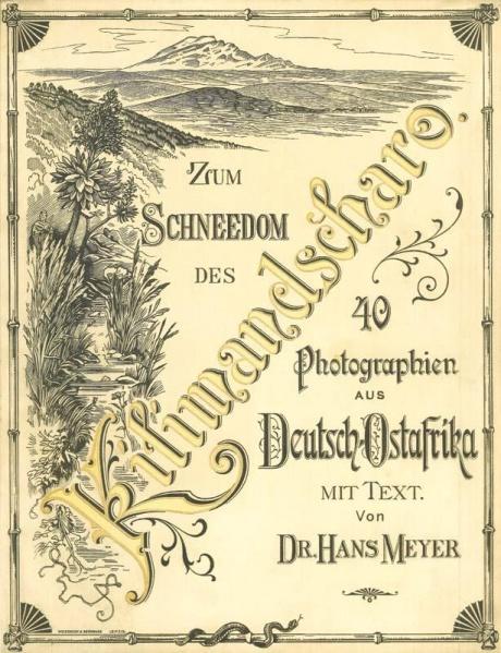 1888 - Zum Schneedom des Kilimandscharo - Dr. Hans Meyer, beige, 01