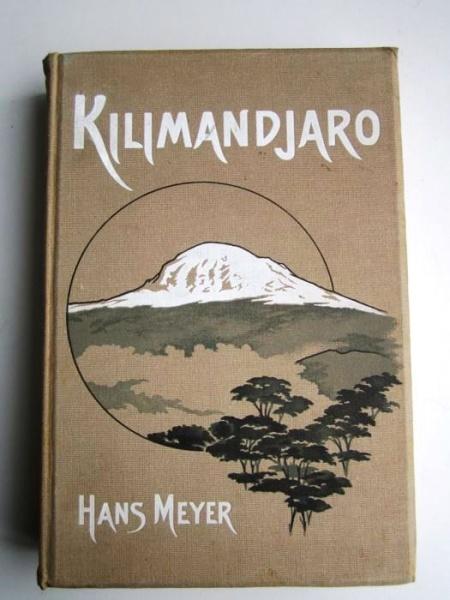 01. 1900 - Der Kilimandjaro, Prof. Dr. Hans Meyer, Verlag Dietrich Reimer, Berlin,<br><b>Der Buchdeckel</b>