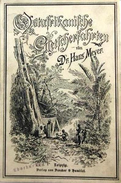 04. 1890 - Ostafrikanische Gletscherfahrten, Dr. Hans Meyer, Verlag Duncker & Humblot, Leipzig,<br>Cover beige, 2.Aufl.