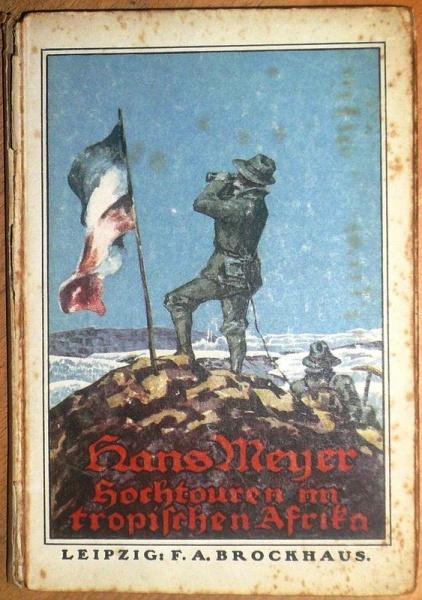 01. 1912 - Hochtouren im tropischen Afrika, Hans Meyer, Verlag F.A. Brockhaus, Leipzig,<br><b>Der Schutzumschlag</b>