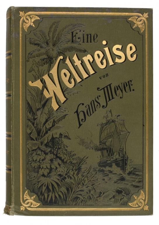 01. 1885 - Dr. Hans Meyer<br><b>Eine Weltreise</b>